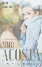 The Education of Miri Acosta Cover2