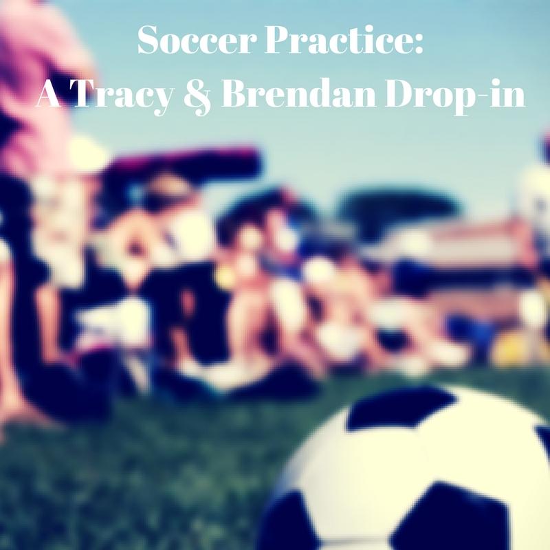 soccer-practice-a-tracy-brendan-drop-in-1